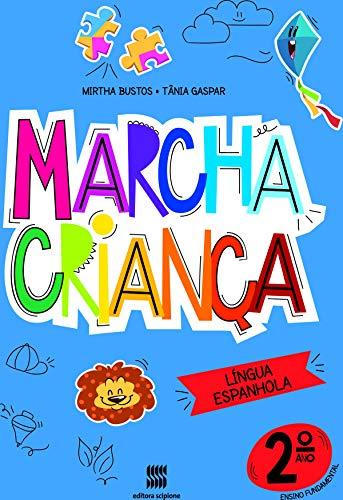 Marcha criança - Espanhol -2º ano