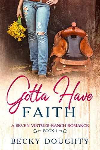 Gotta Have Faith by Doughty, Becky ebook deal