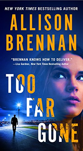 Too Far Gone (Lucy Kincaid Novels Book 14)