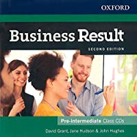 Business Result: Pre-intermediate: Class Audio CD: Business English you can take to work <em>today</em>
