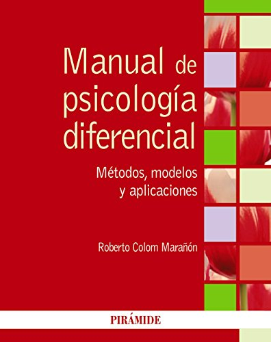 Manual de psicología diferencial: Métodos, modelos y aplicaciones