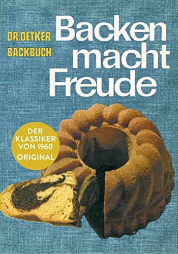 Backen macht Freude – Reprint 1960