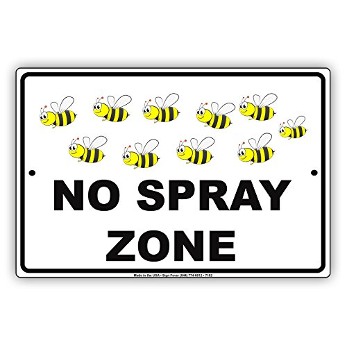 """No Spray Zone Bees Picture Notice Plate Aluminium Metal 8""""x12"""" Sign"""