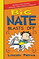 Big Nate Blasts Off (Big Nate, 8)