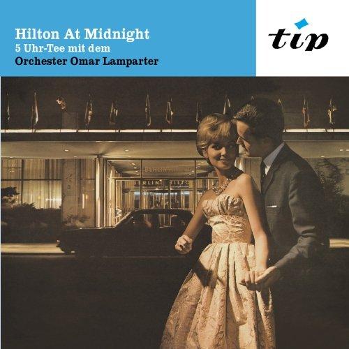 Hilton At Midnight: 5 Uhr Tee mit dem Orchester Omar Lamparter