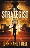 The Strategist: A Riveting Crime Thriller (Grisham/Sullivan Book 1)