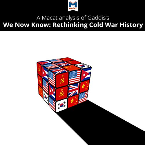 A Macat Analysis of John Lewis Gaddis's We Now Know audiobook cover art
