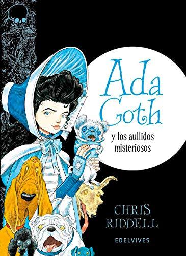 Ada Goth y los aullidos misteriosos: 3