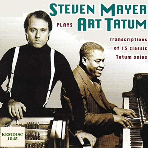 Steven Mayer Piano, Performs Art Tatum Note for Note Solos