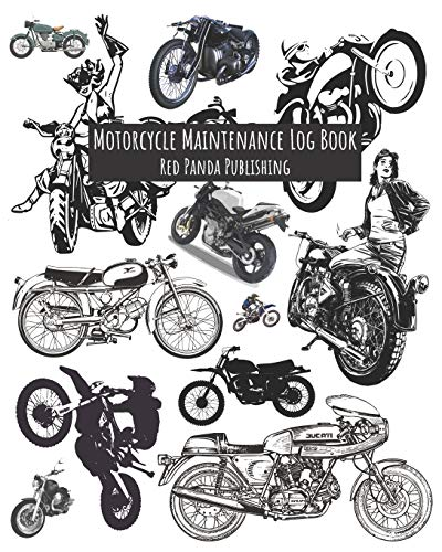 Motorcycle Maintenance Log Book: For Motorbike, Motorcycle, Chopper, Moped, Dirt Bike, Trail Bike and Scooter Owners | Illustrations of Bikes Collage