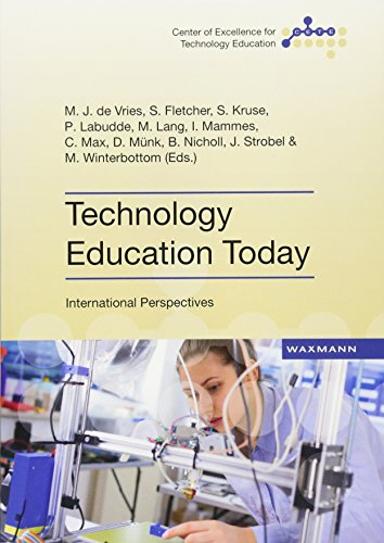 Technology Education Today: International Perspectives (Center of Excellence for Technology Education (CETE))