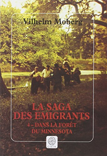 La Saga des émigrants, tome 4