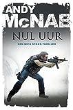 Nul uur (Nick Stone Book 13) (Dutch Edition)