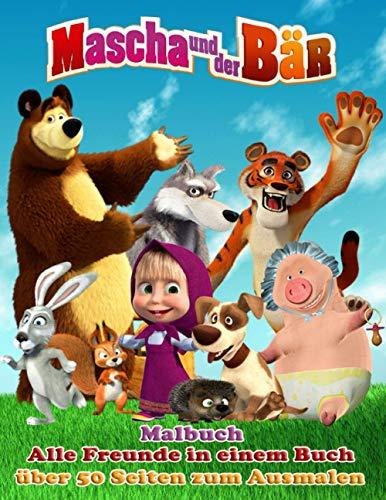 Mascha und der Bär: Malbuch: Alle Freunde in einem Buch: über 50 Seiten zum Ausmalen