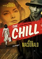 The Chill (Lew Archer Novels (Audio))