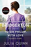To Sir Phillip, With Love: Bridgerton (Bridgertons Book 5) (English Edition)