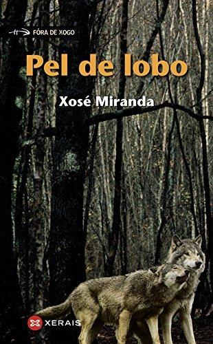 Pel de lobo by Xosé Miranda(2013-10-30)