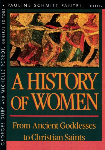 History of Women in the West, Volume I: From Ancient Goddesses to Christian Saints