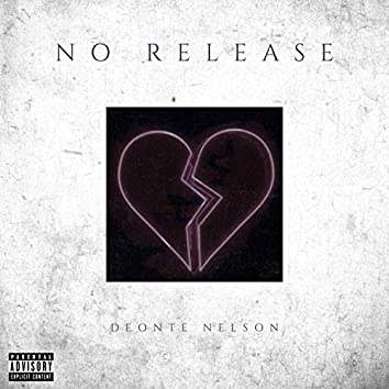 No Release