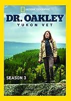 Dr Oakley Yukon Vet: Season 3/ [DVD]
