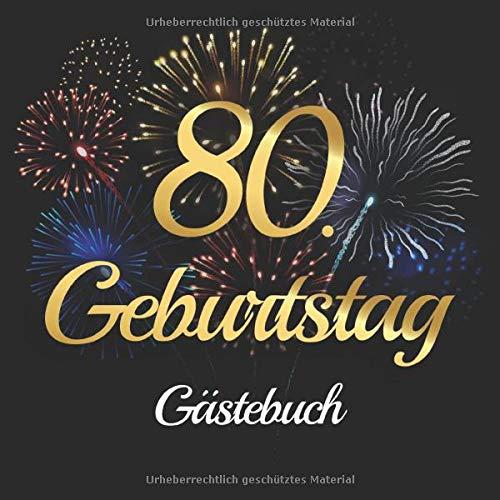 80. Geburtstag Gästebuch: Vintage Gästebuch Album - 80 Jahre Geschenkidee Zum Eintragen und zum...