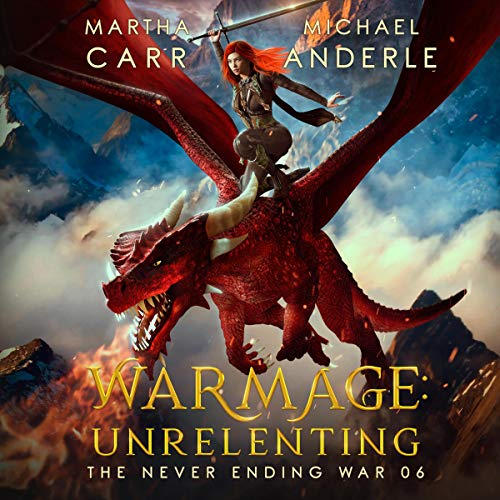 WarMage: Unrelenting Audiobook By Martha Carr, Michael Anderle cover art