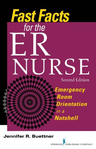 51PUtaRH6HL - Fast Facts for the ER Nurse: Emergency Room Orientation in a Nutshell