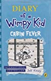 Diary of a Wimpy Kid - Cabin Fever (Book 6) by Jeff Kinney (2011-11-16) - Puffin; edition (2011-11-16) - 16/11/2011