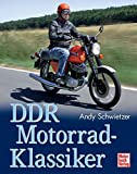 DDR Motorrad-Klassiker - Andy Schwietzer