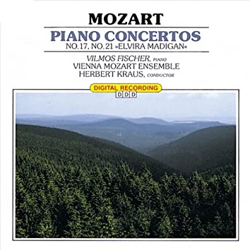 Classical Favorites - Mozart: Piano Concertos No. 17 & 21