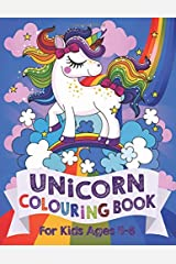 Unicorn Colouring Book: For Kids ages 4-8 Paperback