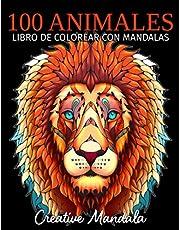100 Animales - Libro de colorear con mandalas: Libro de colorear para adultos con mandalas de animales. Libro de colorear antiestrés para adultos (Volumen 3)