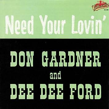 I Need Your Lovin'