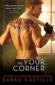 In Your Corner (Redemption Book 2) by [Sarah Castille]