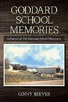 Goddard School Memories: Influence of The Common School Movement