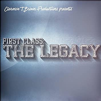 First Class: The Legacy