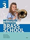 Brass School Trombón 3: Music Workbook (Crescendo)