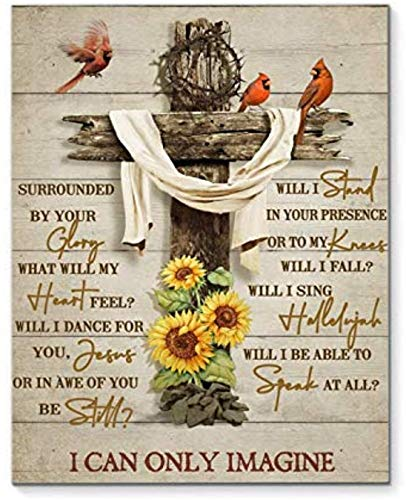 Surrounded by Your Glory I Can Only Imagine Cardinal Canvas Decor Home, Wall Art Canvas 0.75 Inch Print Decor (Size 8x12, 12x18, 16x24, 24x36 Inches)
