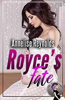 Royce's Fate (The Virgin Surrogates) by [Annelise  Reynolds, C.M. Steele, Darlene Tallman, Vanessa  Kelly]
