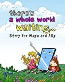 There's a Whole World Waiting... (English Edition)