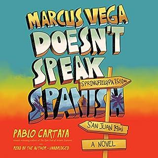 Marcus Vega Doesn't Speak Spanish audiobook cover art