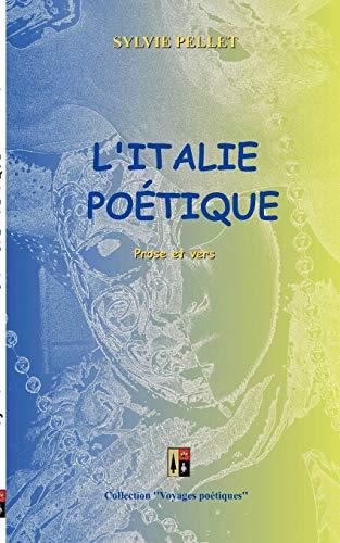 L'italie poétique : Prose et vers