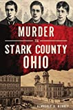 Murder in Stark County, Ohio (Murder & Mayhem)