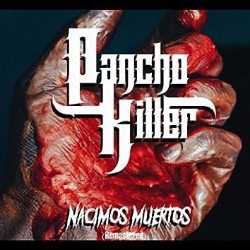 NACIMOS MUERTOS (Remastered)