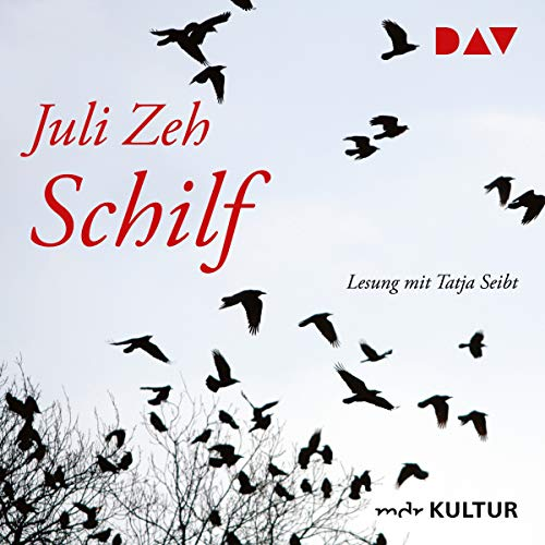Schilf                   By:                                                                                                                                 Juli Zeh                               Narrated by:                                                                                                                                 Tatja Seibt                      Length: 7 hrs and 51 mins     Not rated yet     Overall 0.0