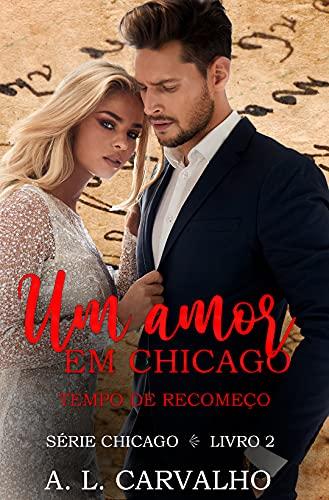 Um Amor em Chicago: Tempo de Recomeço