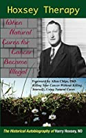 Hoxsey Therapy: When Natural Cures for Cancer Became Illegal
