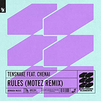 Rules (Motez Remix)