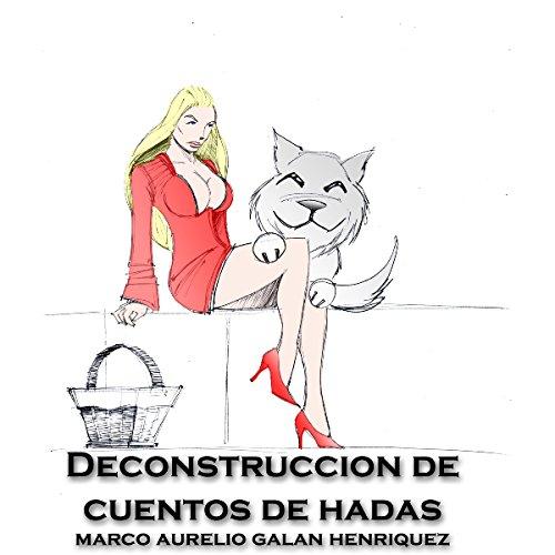 Deconstrucción de Cuentos de Hadas Titelbild