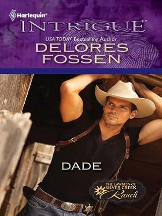 Dade (The Lawmen of Silver Creek Ranch Book 2)